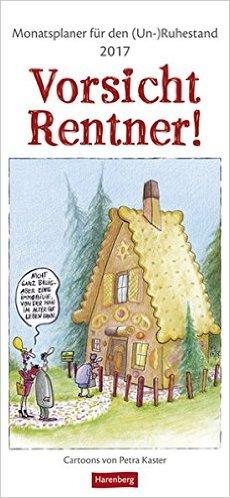 Vorsicht Rentner - Kalender von Petra Kaster